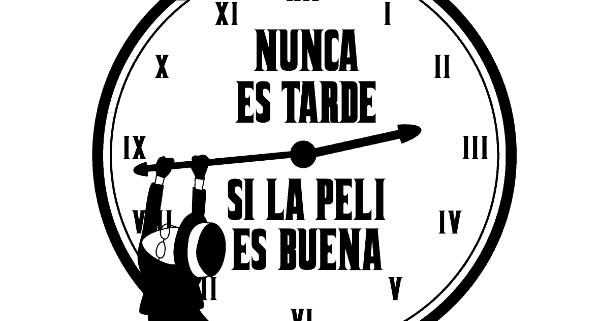 Nunca-es-tarde-si-la-peli-es-buena
