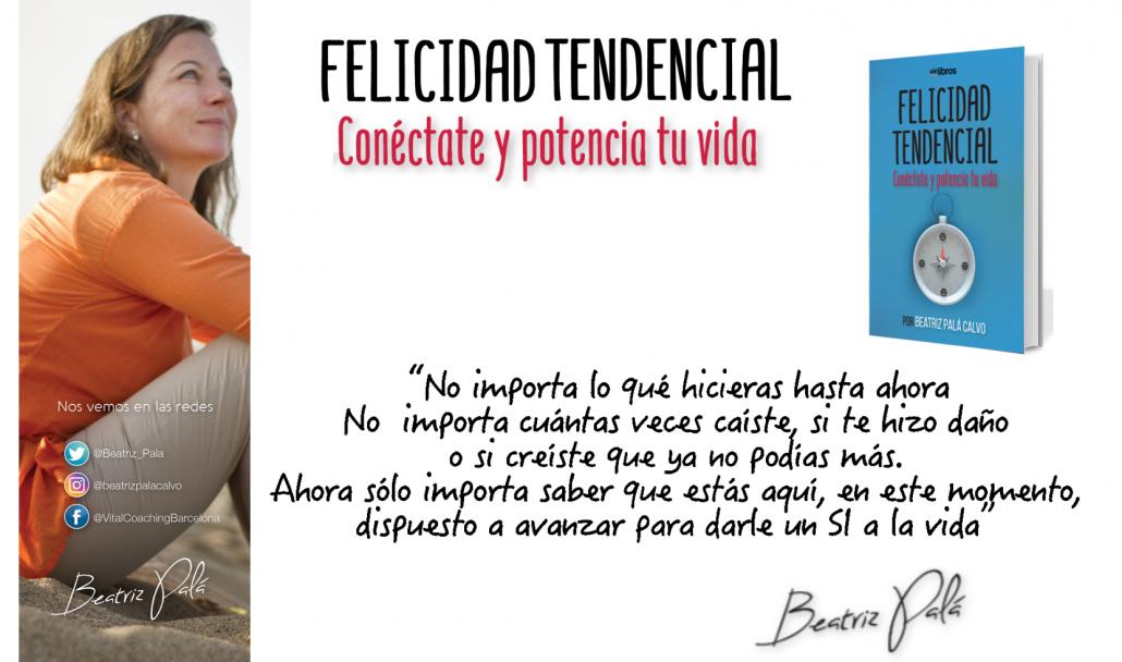 No-me-importa-Felicidad-Tendencial-VitalCoachingBarcelona